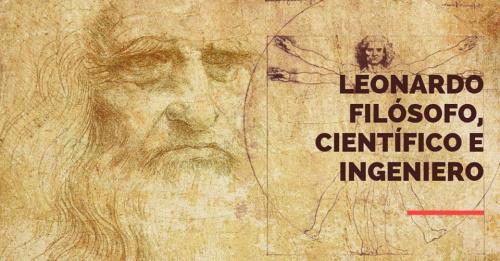 Leonardo filósofo, científico e ingeniero