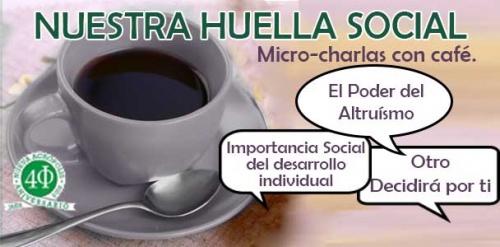 Micro-Charlas con café: NUESTRA HUELLA SOCIAL