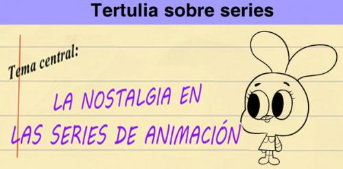 La nostalgia en las series de animación