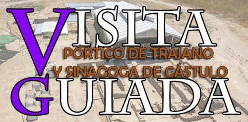 VISITA GUIADA: Pórtico de Trajano y Sinagoga de Cástulo.