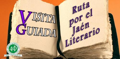 Visita guiada: RUTA POR EL JAÉN LITERÁRIO